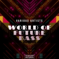 WORLD OF FUTURE BASS